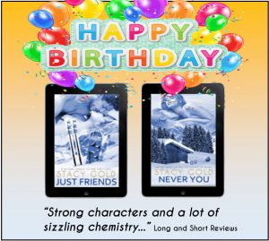 Images of two novellas, Just Friends and Never You, and Happy Birthday