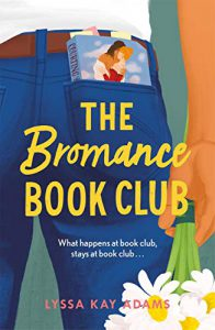 cover of the book The Bromance Book Club showing an illustration of a man's butt in jeans with a romance novel tucked in the pocket
