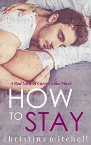 Cover of How to Stay by Christina Mitchell